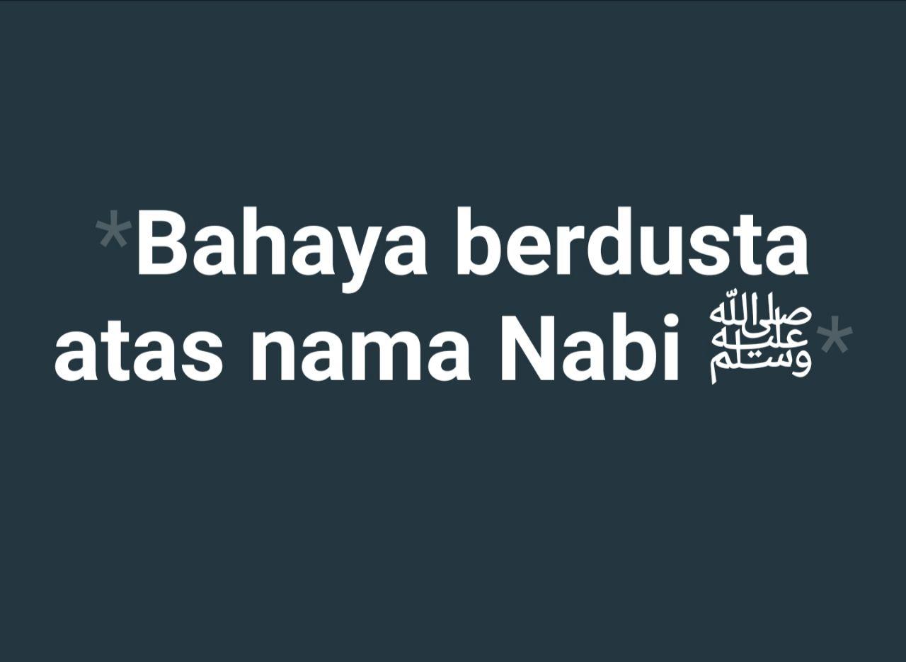 Bahaya Berdusta Atas Nama Nabi ﷺ