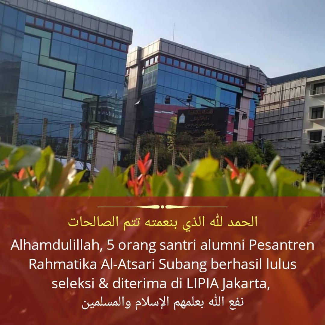 5 ALUMNI PESANTREN RAHMATIKA AL-ATSARI SUBANG DITERIMA DI LIPIA JAKARTA